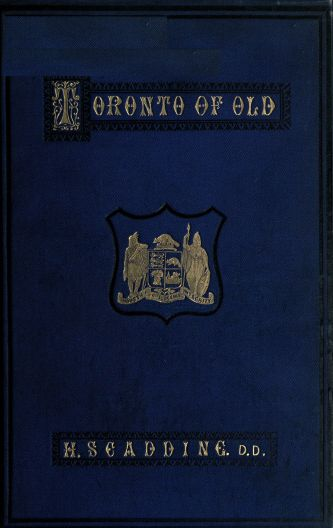 The Project Gutenberg Ebook Of Toronto Of Old Collections And