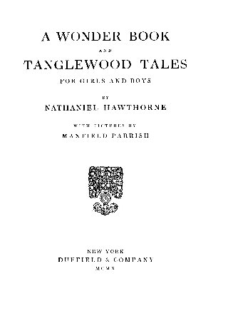 The Project Gutenberg Ebook Of A Wonder Book By Nathaniel Hawthorne