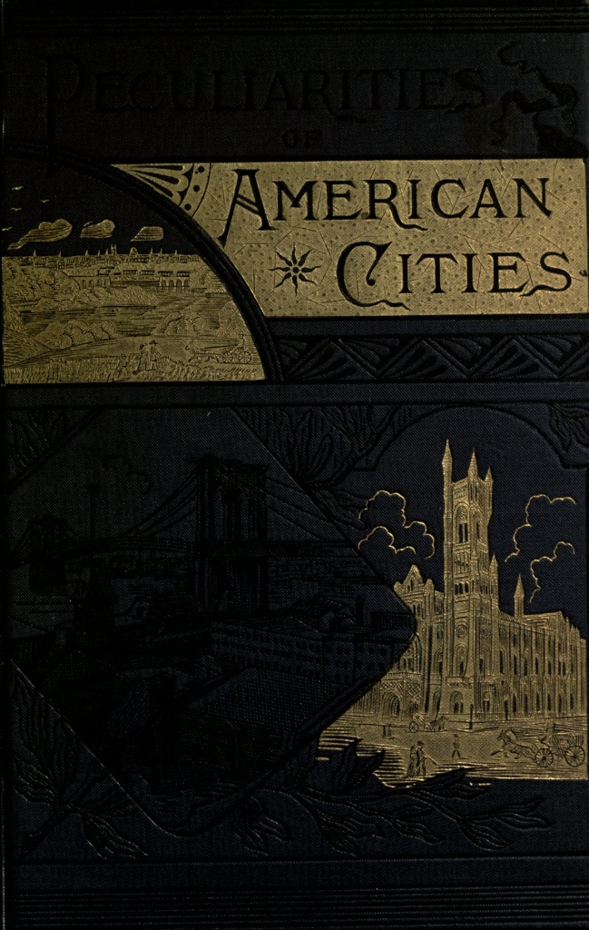 The project gutenberg ebook of peculiarities of american cities by ebook peculiarities of american cities produced by chris curnow louise hope and the online distributed proofreading team at httppgdp fandeluxe Gallery