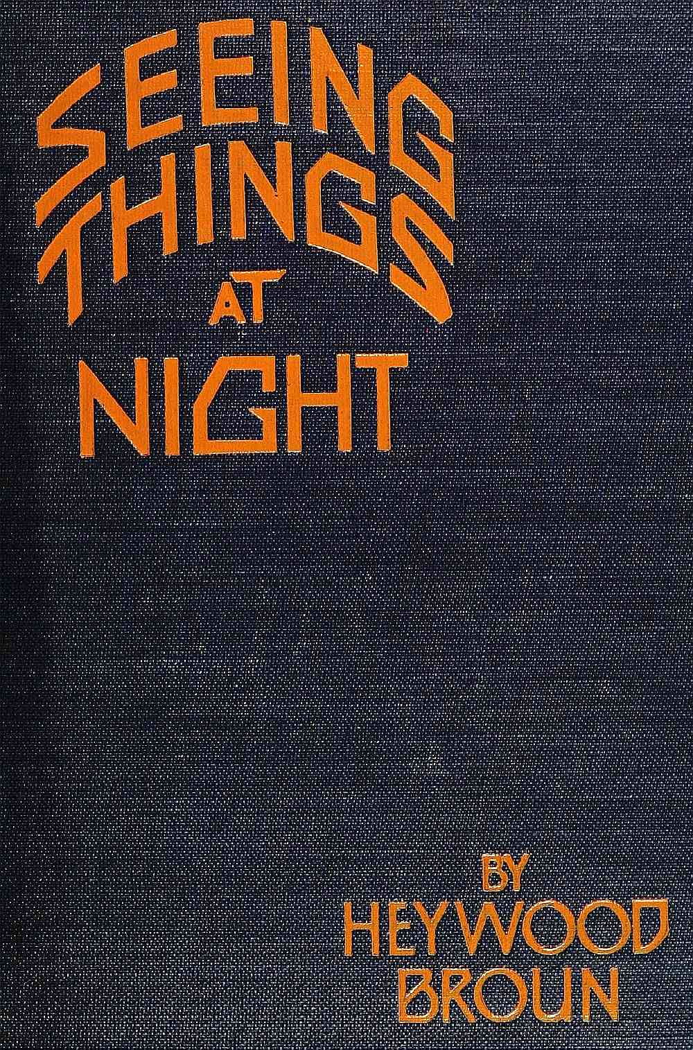 The Project Gutenberg eBook of Seeing Things At Night ade3e4736312