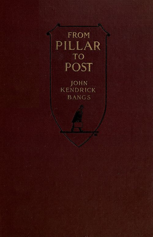 The Project Gutenberg eBook of From Pillar to Post, by John Kendrick on