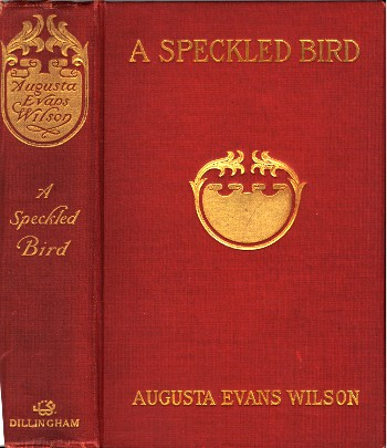 The project gutenberg ebook of a speckled bird by augusta j evans e text prepared by juliet sutherland mary meehan and the online distributed proofreading team httppgdp fandeluxe Images