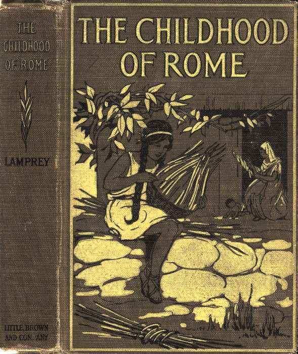 The project gutenberg ebook of the childhood of rome by louise lamprey illustration cover image fandeluxe Choice Image