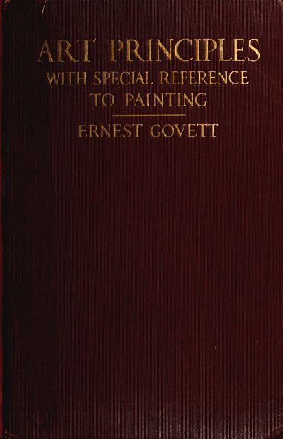 The project gutenberg ebook of art principles by ernest govett e text prepared by chris curnow and the online distributed proofreading team httppgdp from page images generously made available by fandeluxe Gallery