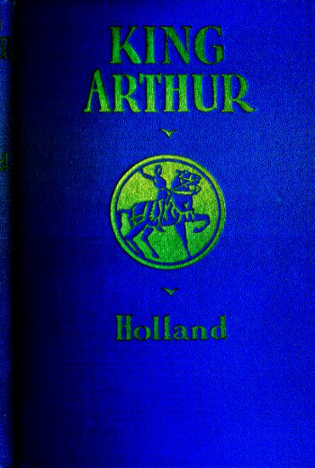 The project gutenberg ebook of king arthur by rupert s holland gutenberg ebook king arthur knights round table produced by peter vachuska dave morgan mary meehan and the online distributed proofreading team fandeluxe Gallery
