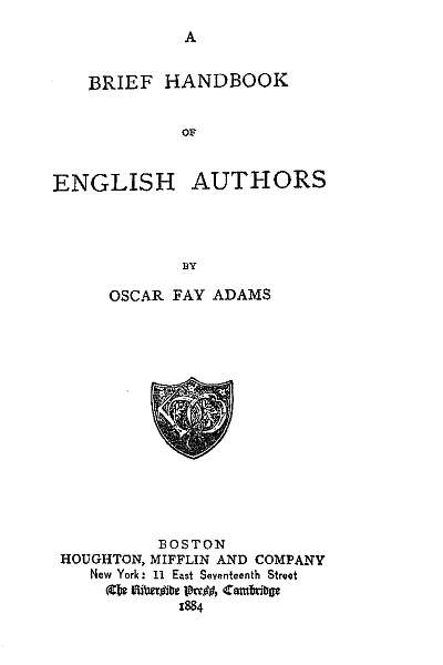 The project gutenberg ebook of a brief handbook of english authors a brief handbook of english authors fandeluxe Image collections