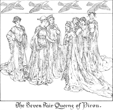 The Seven Fair Queens of Pirou.