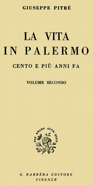 La Vita In Palermo Cento E Più Anni Fa Vol 2