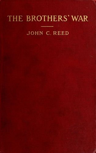 The brothers war by john c reeda project gutenberg ebook start of this project gutenberg ebook the brothers war produced by jana srna bryan ness and the online distributed proofreading team at fandeluxe Choice Image