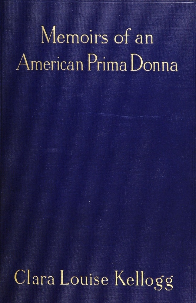 The Project Gutenberg Ebook Of Memoirs Of An American Prima Donna