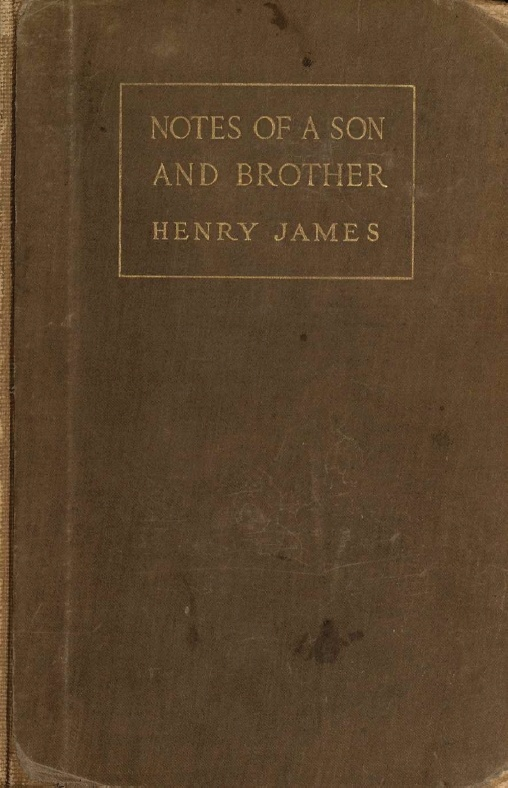 a8abfbdaa1f The Project Gutenberg eBook of Notes of a Son and Brother, by Henry ...
