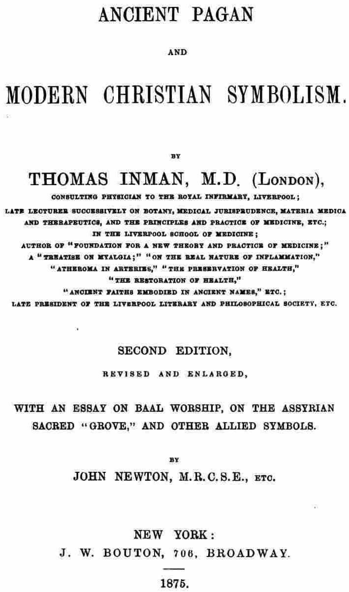 Ancient pagan and modern christian symbolism by thomas inman md by john newton mrcse etc buycottarizona Image collections
