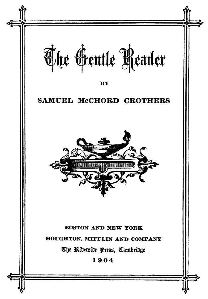 Wondrous The Project Gutenberg Ebook Of The Gentle Reader By Samuel Gamerscity Chair Design For Home Gamerscityorg