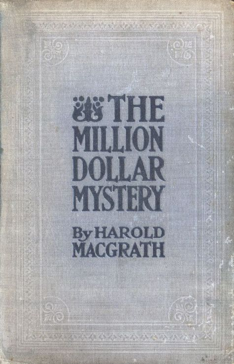 The Project Gutenberg E Text Of The Million Dollar Mystery By