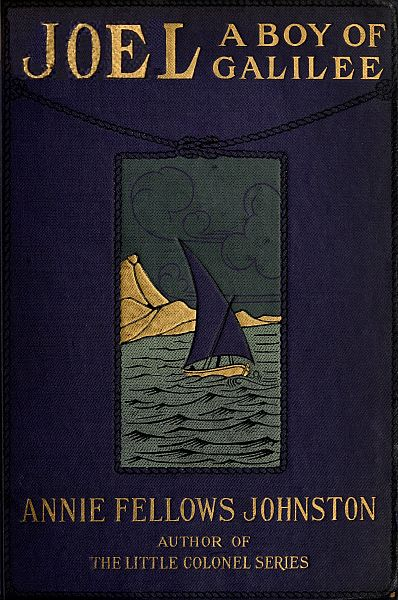 The project gutenberg ebook of joel a boy of galilee by annie f cover of book fandeluxe Gallery