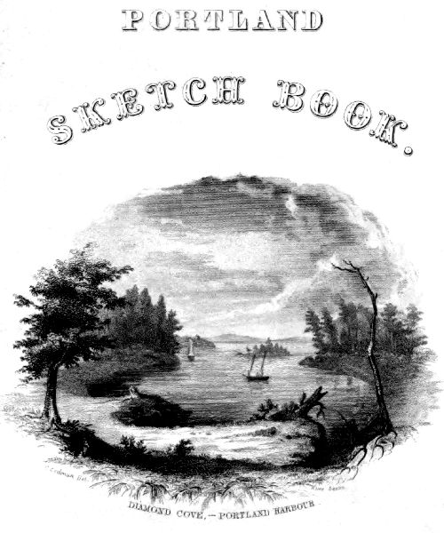 The Project Gutenberg Ebook Of The Portland Sketch Book By Ann S