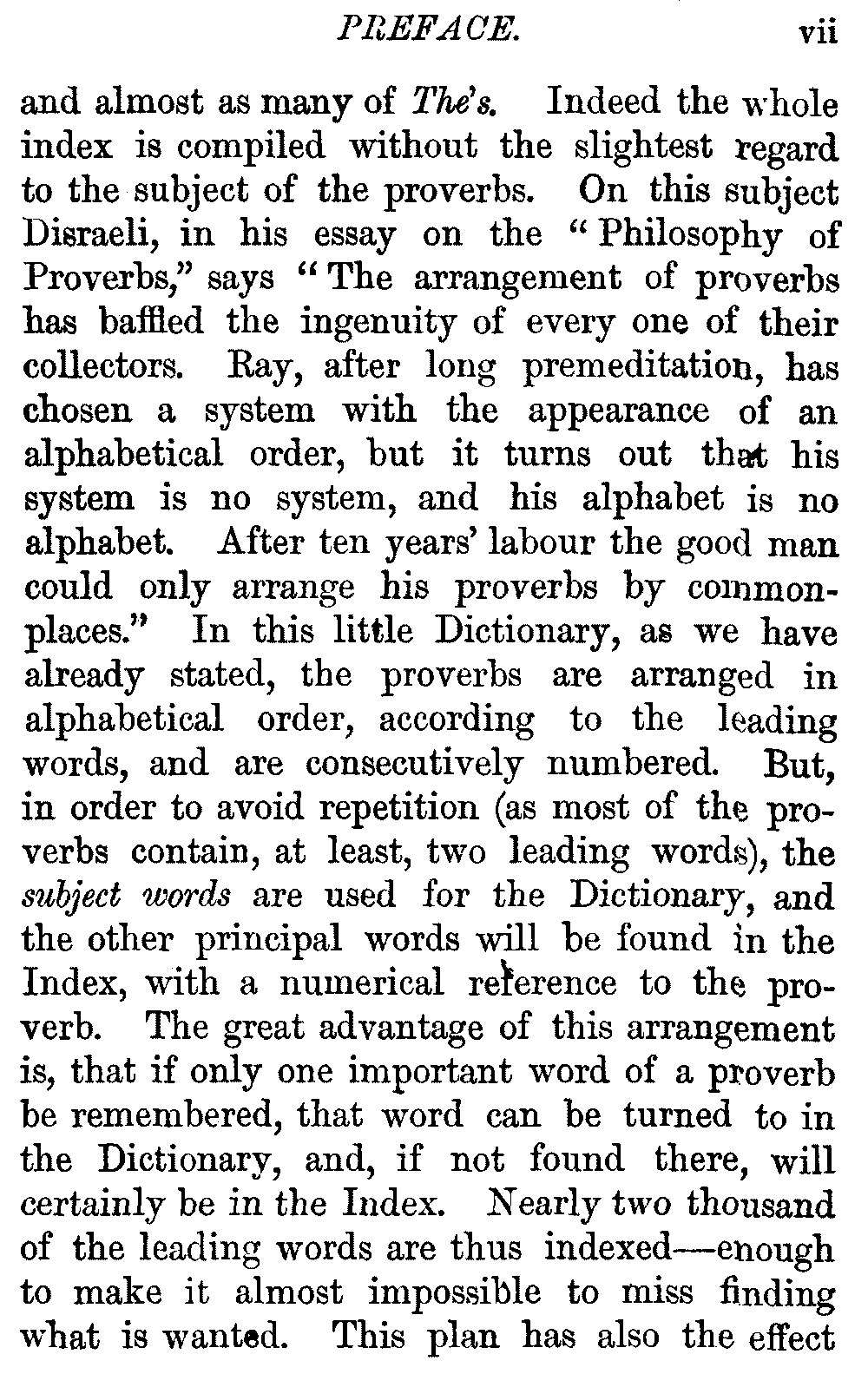 the project ebook of a dictionary of english proverbs indeed the whole index is compiled out the slightest regard to the subject of the proverbs on this subject d i in his essay on the philosophy