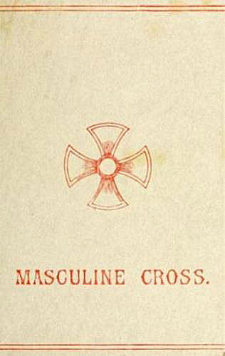 The project gutenberg ebook of the masculine cross by anonymous the masculine cross fandeluxe Image collections