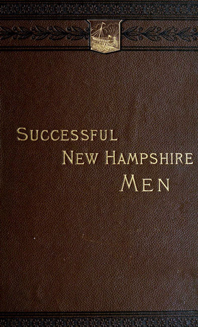 The project gutenberg ebook of sketches of successful by author sketches of successful new hampshire men fandeluxe Image collections