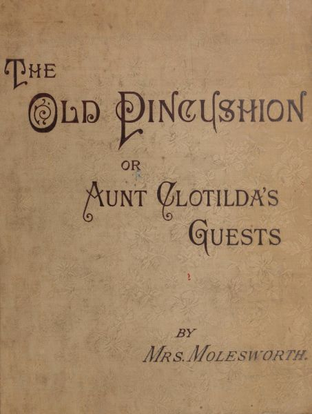 The project gutenberg ebook of the old pincushion by mrs molesworth iso 8859 1 start of this project gutenberg ebook the old pincushion produced by annie r mcguire this book was produced from scanned images of fandeluxe Gallery