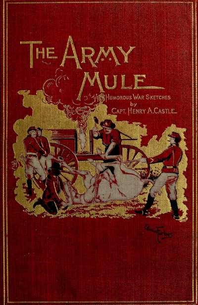 The project gutenberg ebook of the army mule by capt henry a castle ebook the army mule produced by david edwards matthew wheaton and the online distributed proofreading team at httppgdp this file was fandeluxe Images