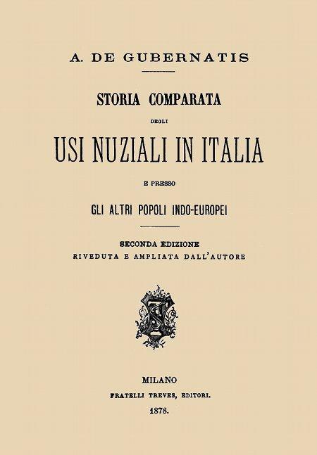 Storia Comparata Degli Usi Nuziali In Italia E Presso Gli