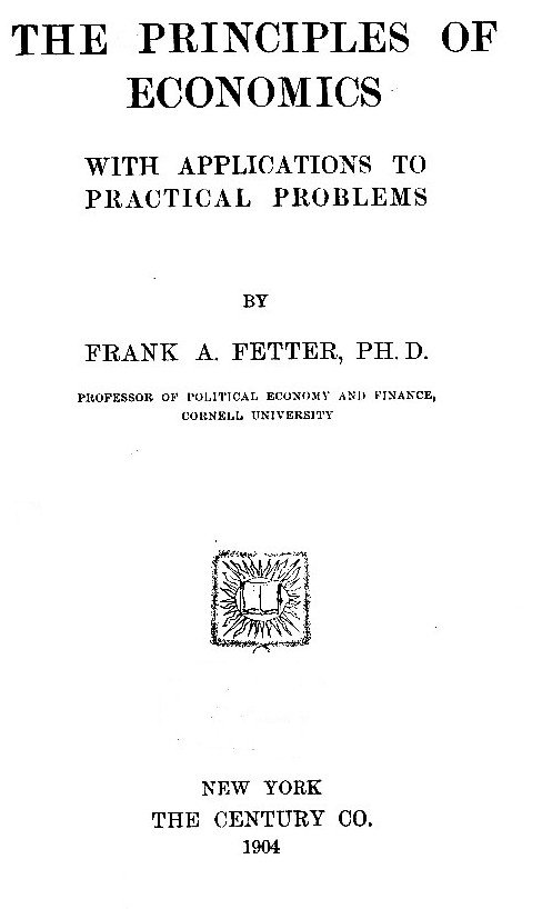 The project gutenberg ebook of the principles of economics by frank ebook the principles of economics produced by curtis weyant josephine paolucci and the online distributed proofreading team at httppgdp fandeluxe Image collections