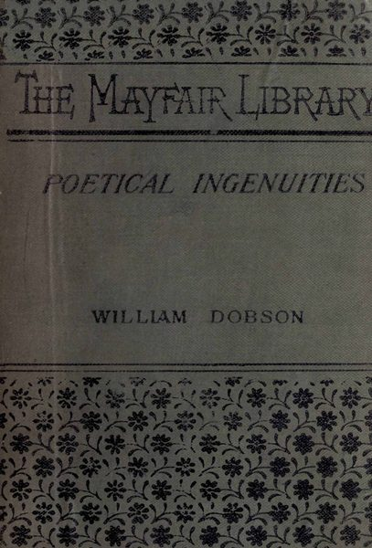 Poetical Ingenuities And Eccentricities By William T Dobsona