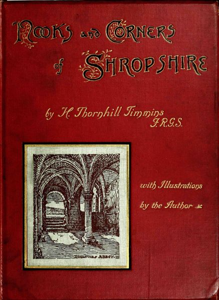 The project gutenberg ebook of nooks and corners of shropshire by h nooks and corners of shropshire fandeluxe Choice Image