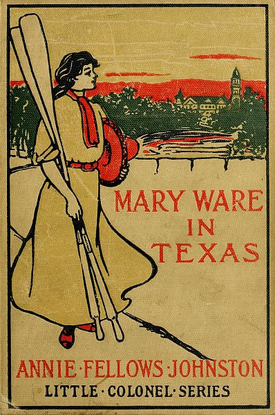 The Project Gutenberg Ebook Of Mary Ware In Texas By Annie F Johnston