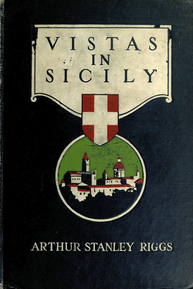 The project gutenberg ebook of vistas in sicily by arthur stanley image of the books cover fandeluxe Choice Image