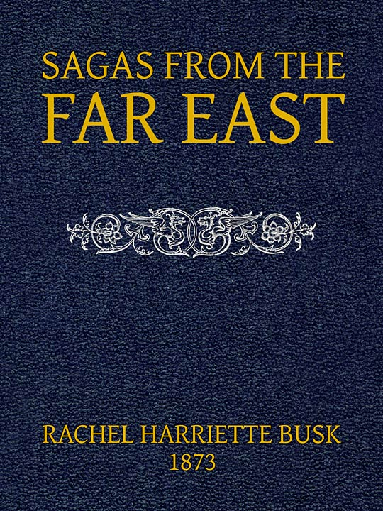 Sagas from the far east or kalmouk and mongolian traditionary tales newly designed front cover fandeluxe Image collections