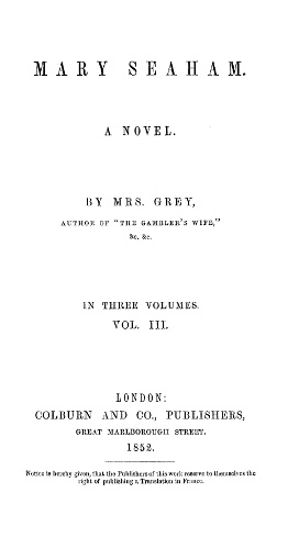 The Project Gutenberg Ebook Of Mary Seaham Vol 3 Of 3 By Mrs Grey