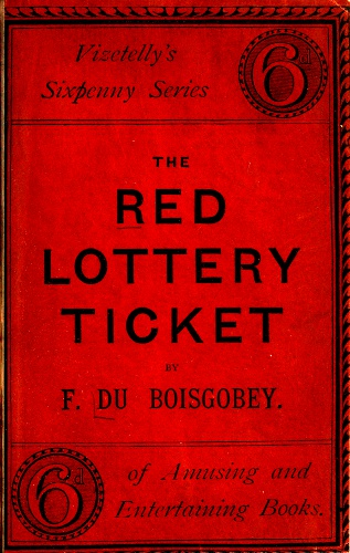 The Project Gutenberg eBook of The Red Lottery Ticket, by