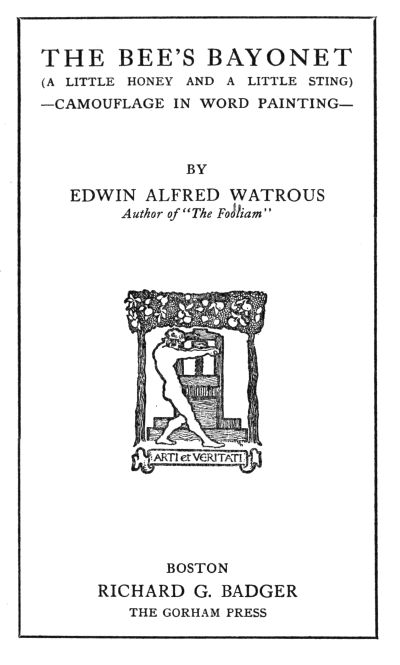 The bees bayonet by edwin alfred watrousa project gutenberg ebook the bees bayonet a little honey and a little sting camouflage in word painting fandeluxe Image collections