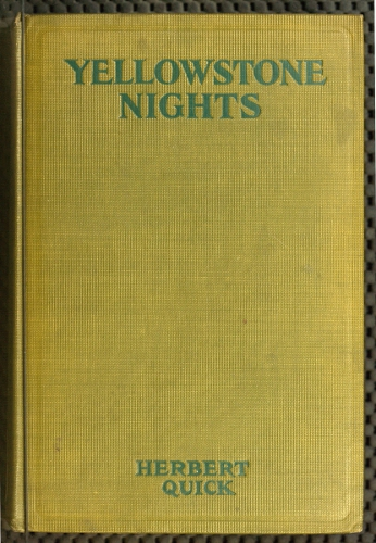 The project gutenberg ebook of yellowstone nights by herbert quick ebook yellowstone nights produced by greg bergquist mary meehan and the online distributed proofreading team at httppgdp this file was fandeluxe Image collections