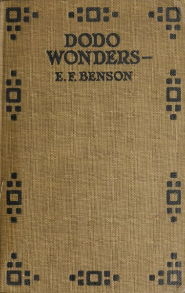 The project gutenberg ebook of dodo wonders by e f benson dodo wonders fandeluxe Image collections