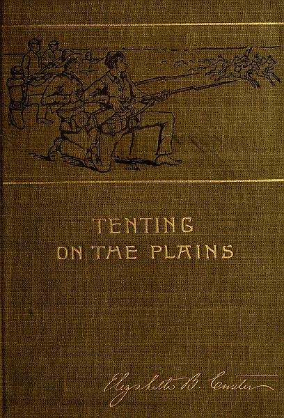 The project gutenberg ebook of tenting on the plains by elizabeth b cover fandeluxe Image collections