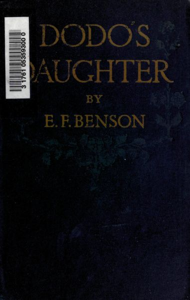 The Project Gutenberg eBook of Dodo's Daughter, by E  F  Benson