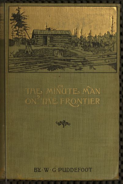 The Project Gutenberg Ebook Of The Minute Man On The Frontier By