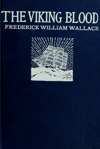 The Project Gutenberg Ebook Of The Viking Blood By Frederick