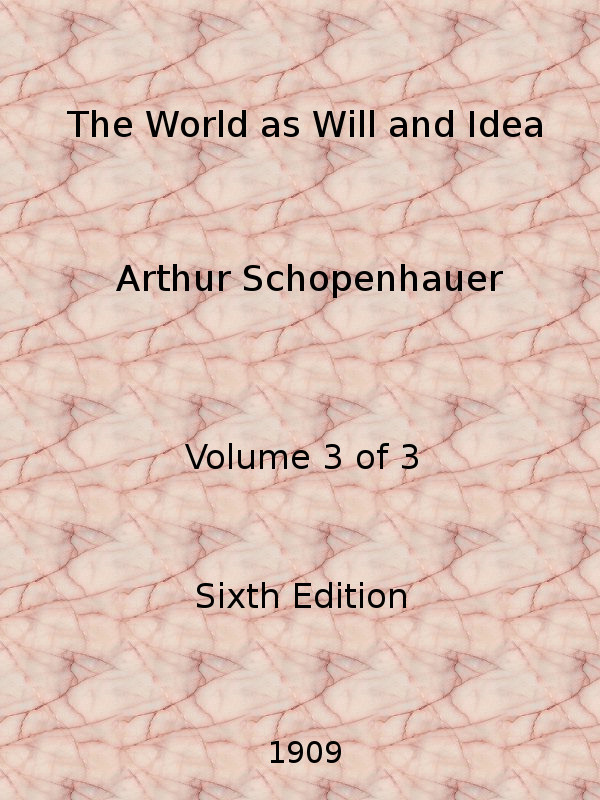The project gutenberg ebook of the world as will and idea vol 3 of cover art fandeluxe Images