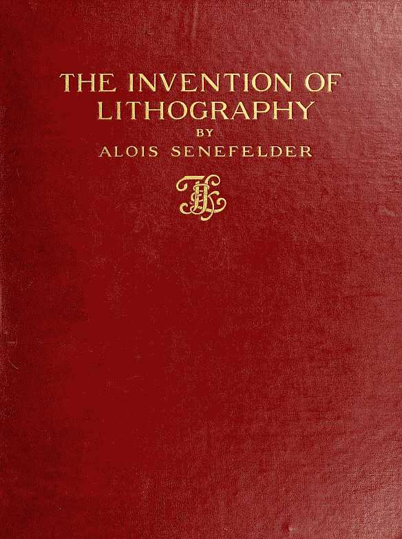 The Project Gutenberg eBook of The Invention of Lithography