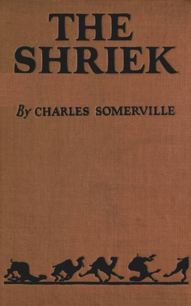 The shriek by charles somervillea project gutenberg ebook gutenberg ebook the shriek produced by clarity matthew wheaton and the online distributed proofreading team at httppgdp this file was fandeluxe Images