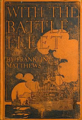 9a73b628a55 The Project Gutenberg eBook of With the Battle Fleet