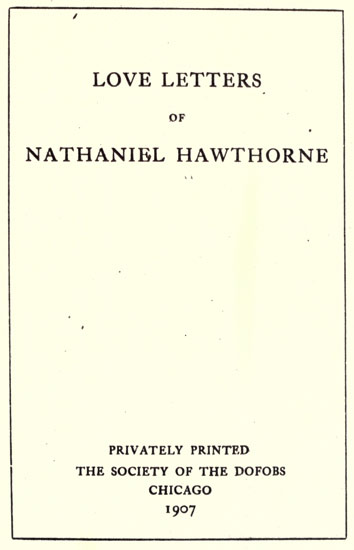 the project gutenberg ebook of love letters of nathaniel hawthorne
