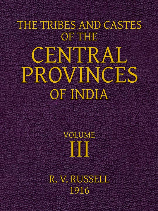The Tribes And Castes Of The Central Provinces Of Indiavolume Iii