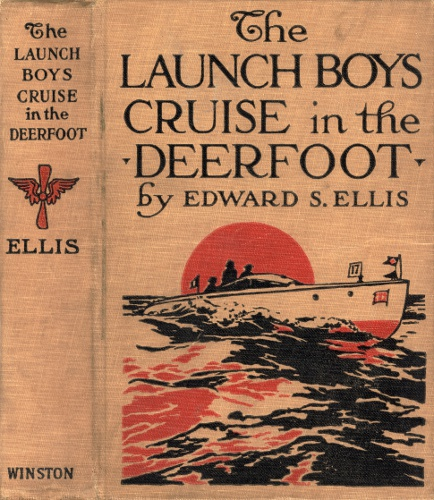 The project gutenberg ebook of the launch boys series by edward s character set encoding iso 8859 1 start of this project gutenberg ebook launch boys cruise in the deerfoot produced by juliet sutherland fandeluxe Images