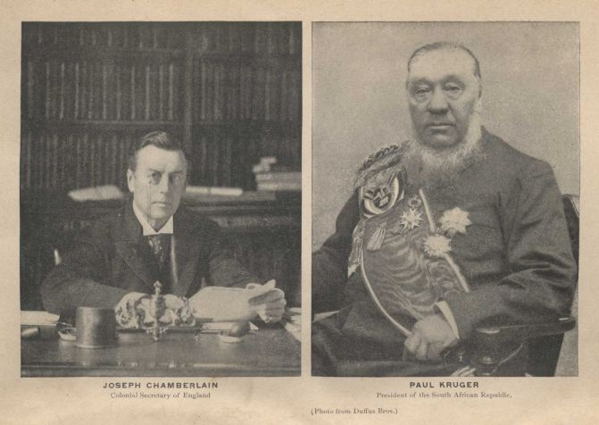 JOSEPH CHAMBERLAIN, Colonial Secretary of England. PAUL KRUGER, President  of the South African