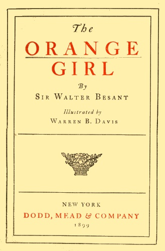 The Project Gutenberg eBook of The Orange Girl, by Walter Besant